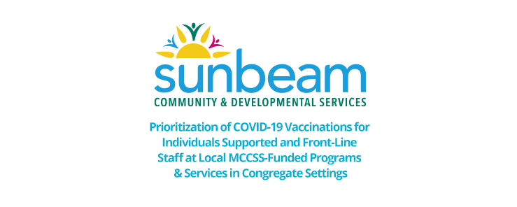 Prioritization of COVID-19 Vaccinations for Individuals Supported and Front-Line Staff at Local MCCSS-Funded Programs & Services in Congregate Settings