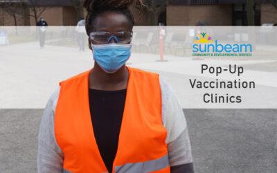 Sunbeam Pop-up COVID-19 Vaccination Clinics