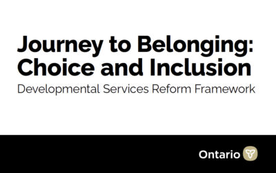 Ontario Ministry of Children, Community & Social Services Announces the Government's Plan to Reform Developmental Services